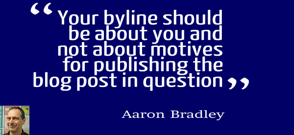 Aaron Bradley: Mastermind on Crafting a Good Byline